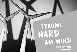 Träume HARD am Wind - Don Quijotes Abenteuer - flyer-1